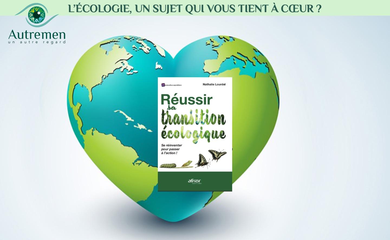 Écologie, un sujet qui vous tient à cœur?